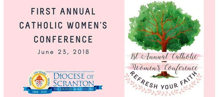 First Annual Catholic Women's Conference June 23, 2018