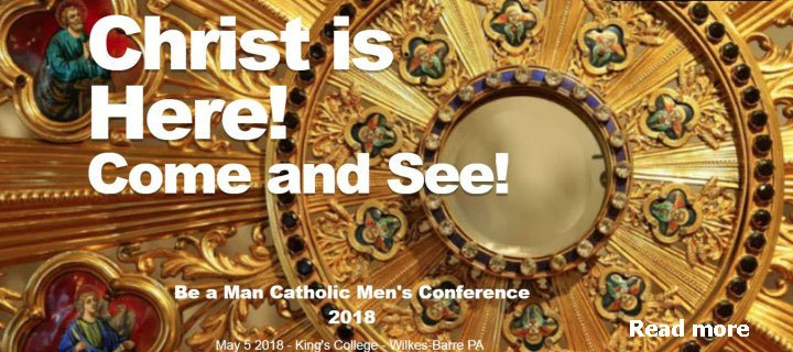 Be a Man Catholic Men's Conference May 5